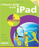 A Parent's Guide to The iPad Paperback by Nick Vandome RRP £10.99 CLEARANCE XL £0.99